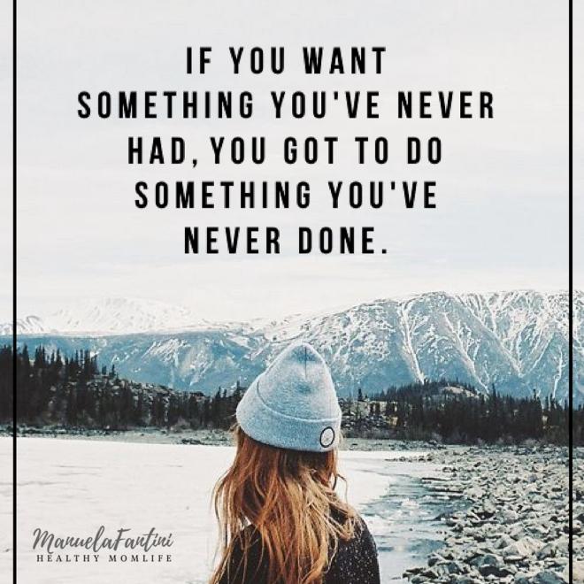 Fai qualcosa che non hai mai fatto